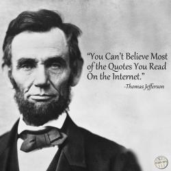 Don't believe quotes on Internet Truthiness